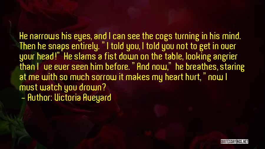 Head Over Heart Quotes By Victoria Aveyard