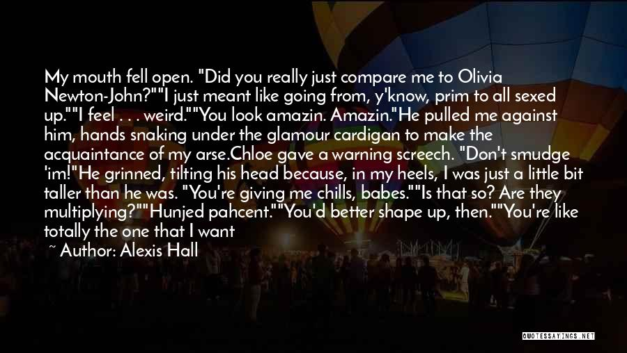 Head Up Quotes By Alexis Hall