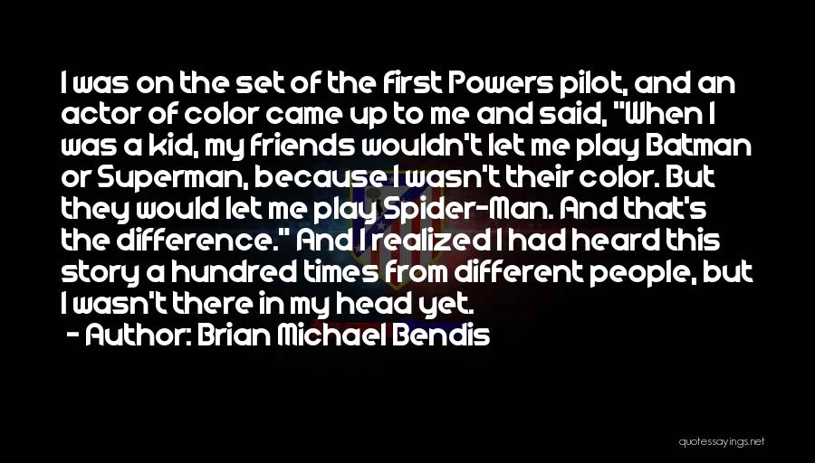 Head Up Quotes By Brian Michael Bendis