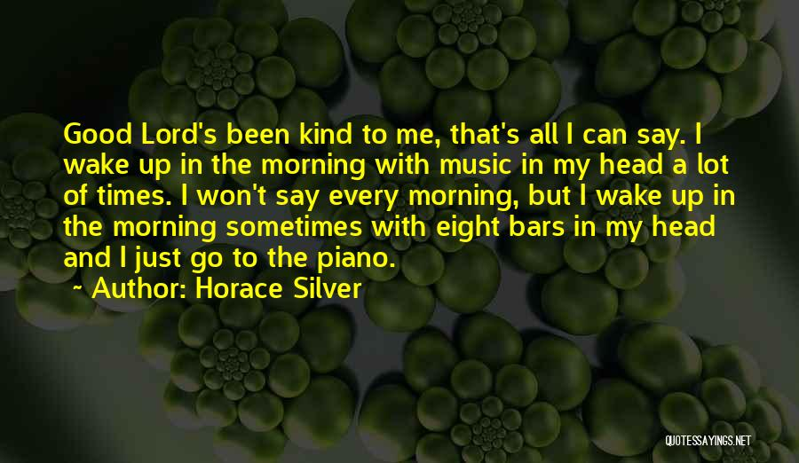Head Up Quotes By Horace Silver