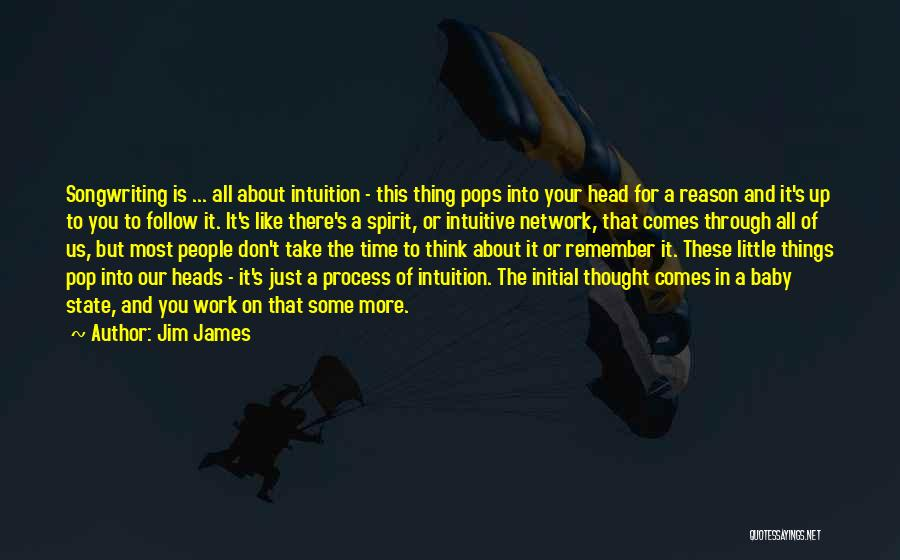 Head Up Quotes By Jim James