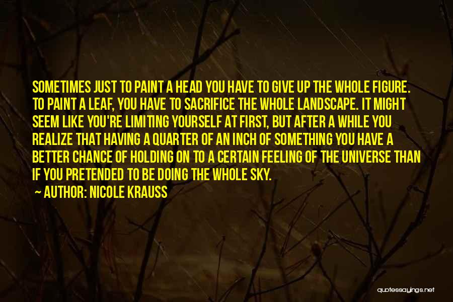 Head Up Quotes By Nicole Krauss