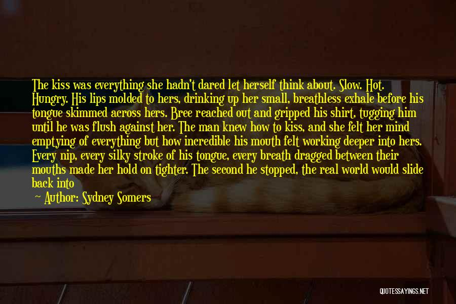 Head Up Quotes By Sydney Somers