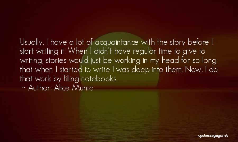 Head Work Quotes By Alice Munro