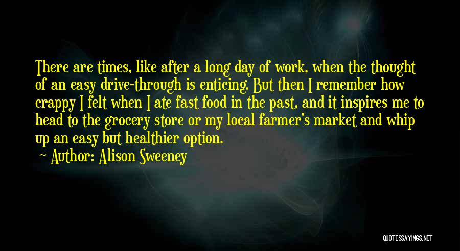 Head Work Quotes By Alison Sweeney