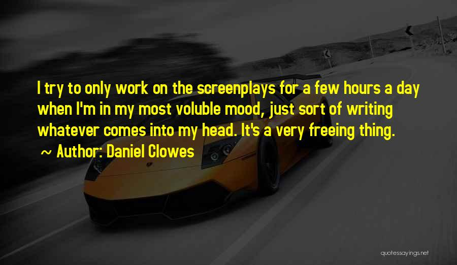 Head Work Quotes By Daniel Clowes