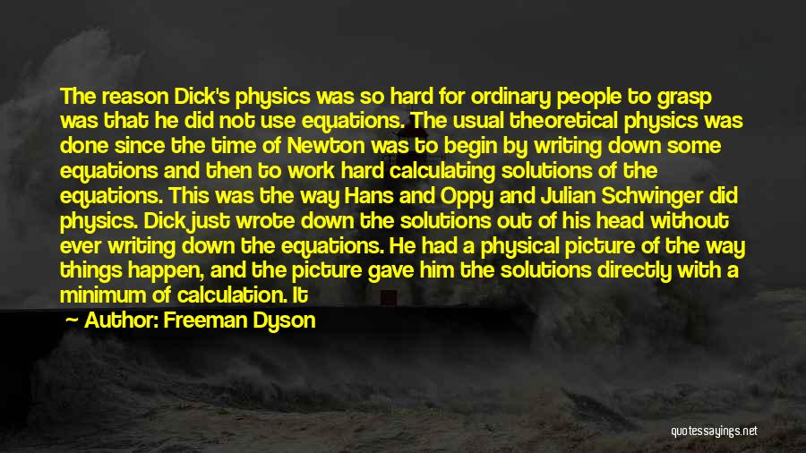 Head Work Quotes By Freeman Dyson