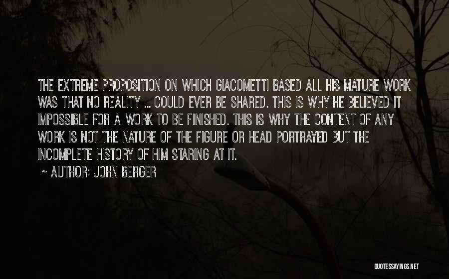 Head Work Quotes By John Berger