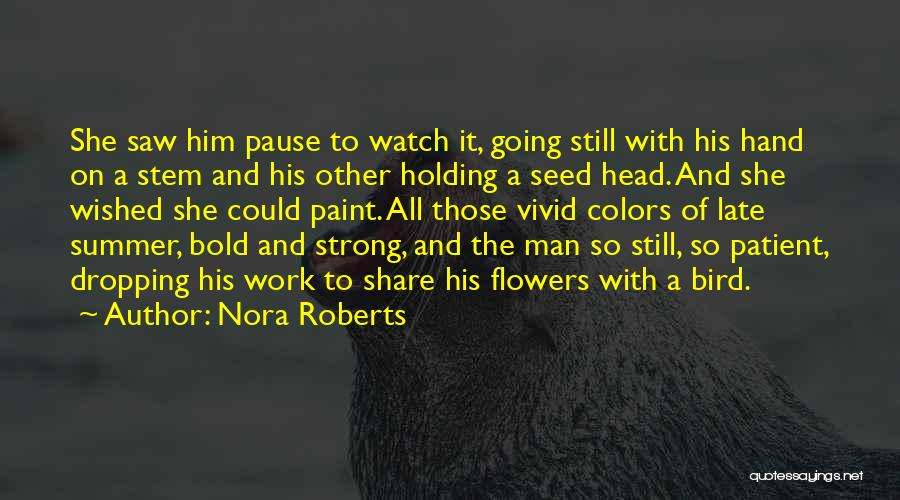 Head Work Quotes By Nora Roberts