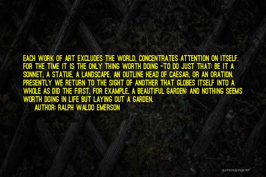 Head Work Quotes By Ralph Waldo Emerson