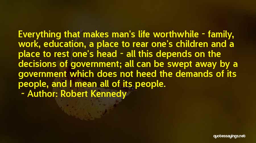 Head Work Quotes By Robert Kennedy