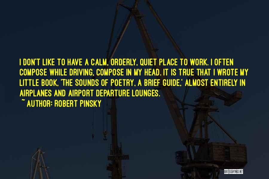 Head Work Quotes By Robert Pinsky