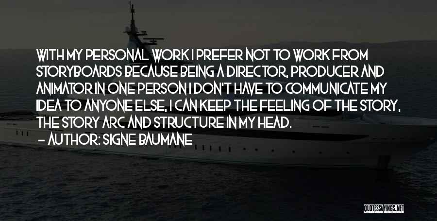 Head Work Quotes By Signe Baumane
