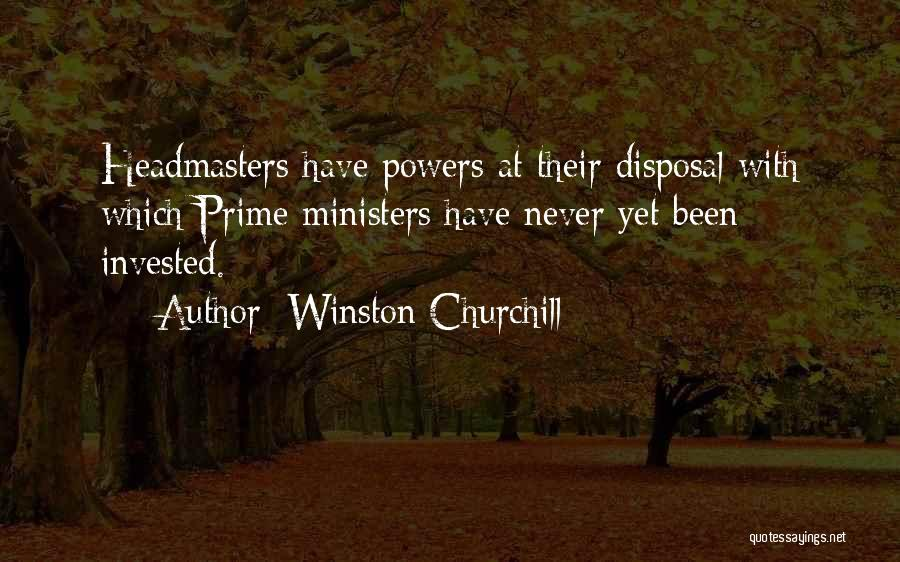 Headmasters Quotes By Winston Churchill