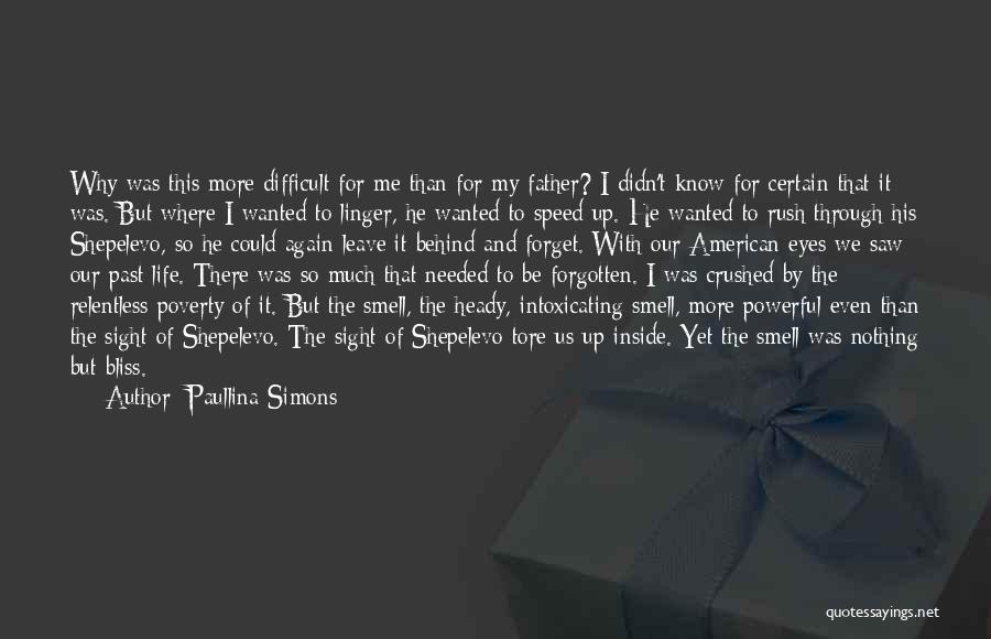 Heady Life Quotes By Paullina Simons