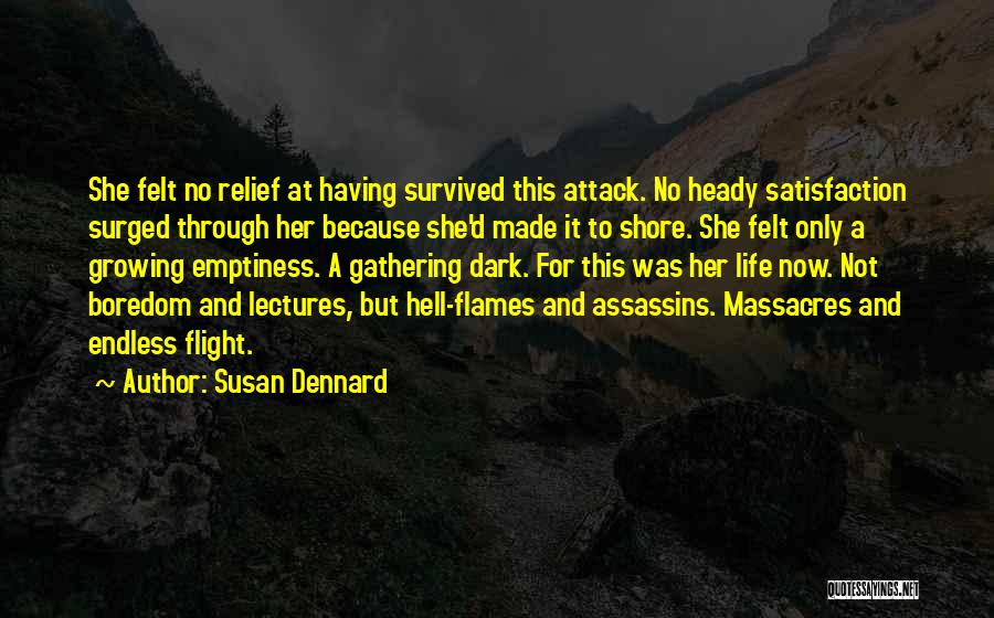 Heady Life Quotes By Susan Dennard