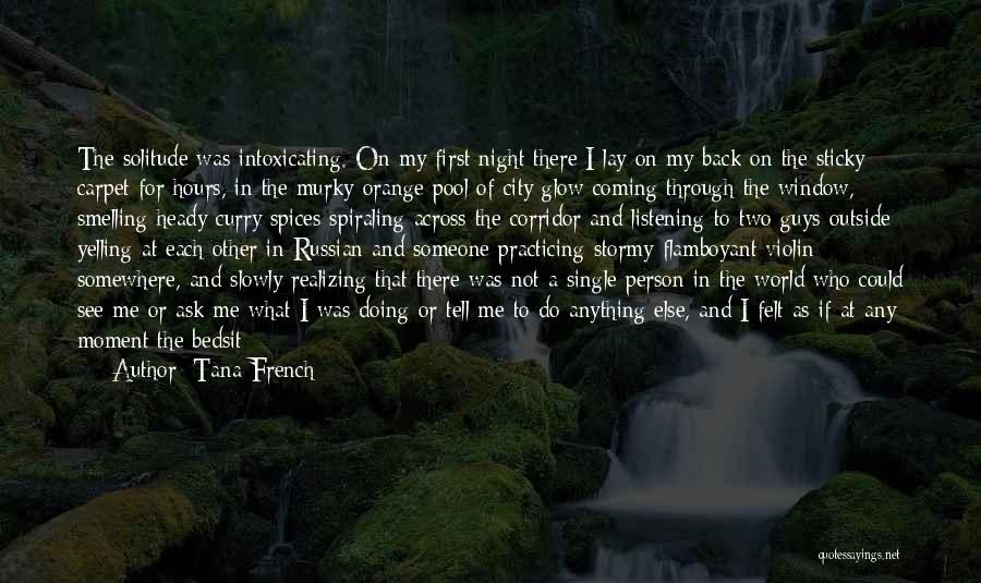 Heady Life Quotes By Tana French