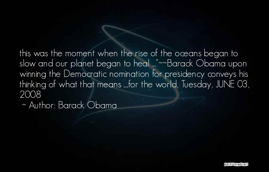 Heal The World Quotes By Barack Obama