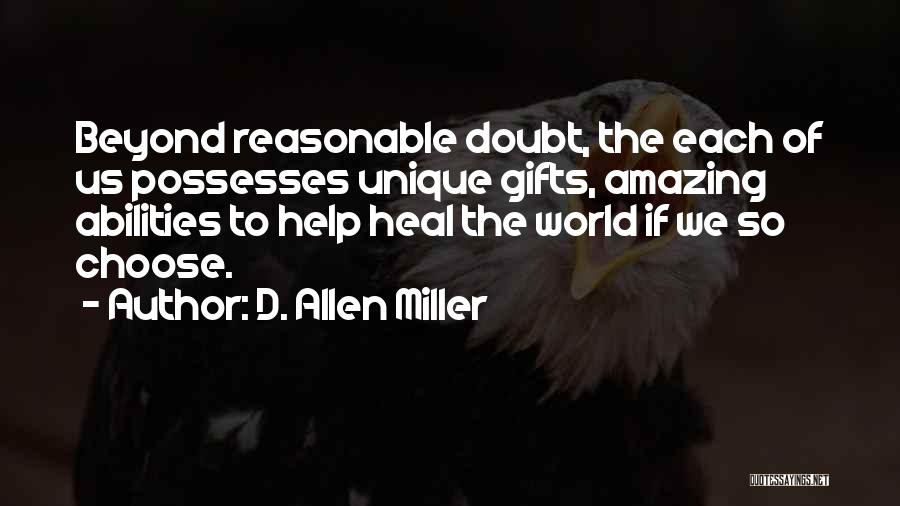 Heal The World Quotes By D. Allen Miller