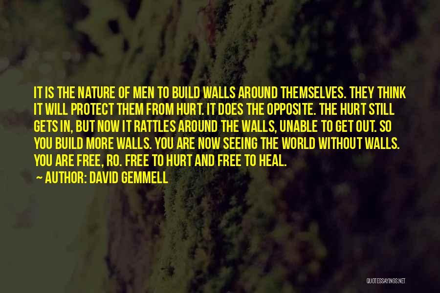 Heal The World Quotes By David Gemmell