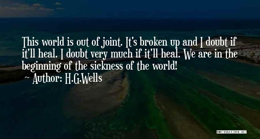 Heal The World Quotes By H.G.Wells