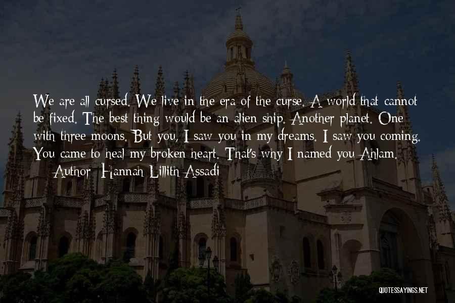 Heal The World Quotes By Hannah Lillith Assadi