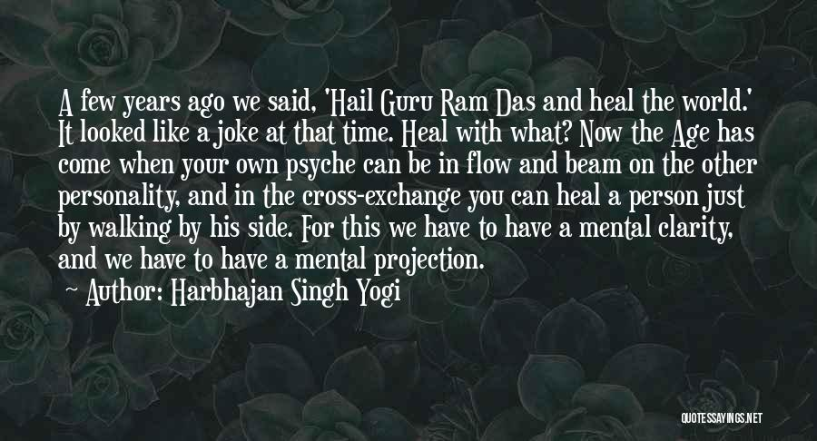 Heal The World Quotes By Harbhajan Singh Yogi