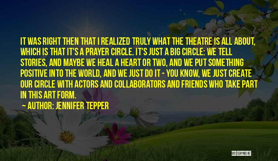 Heal The World Quotes By Jennifer Tepper
