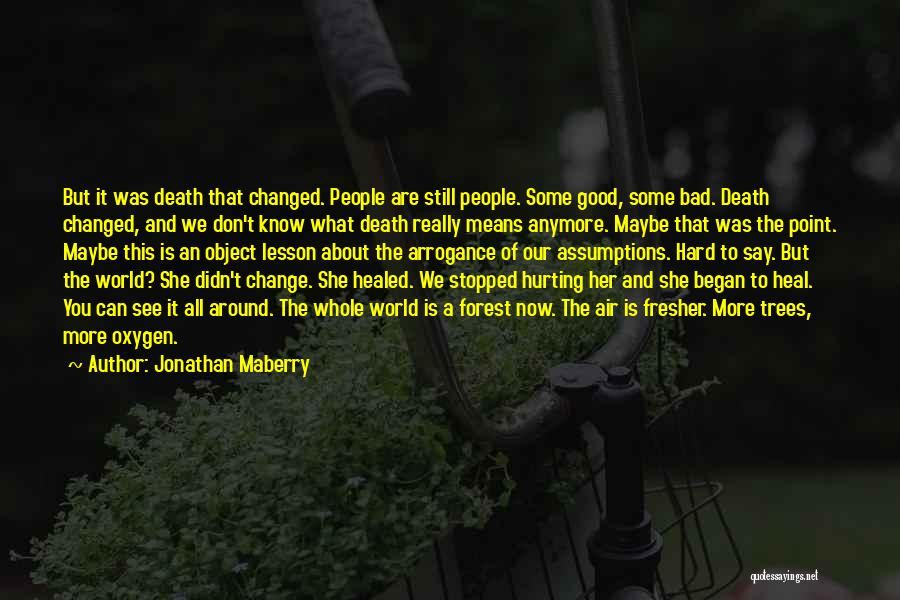 Heal The World Quotes By Jonathan Maberry