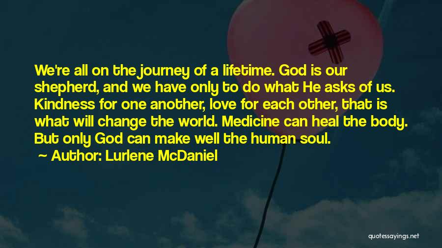 Heal The World Quotes By Lurlene McDaniel