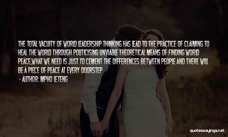 Heal The World Quotes By Mpho Leteng