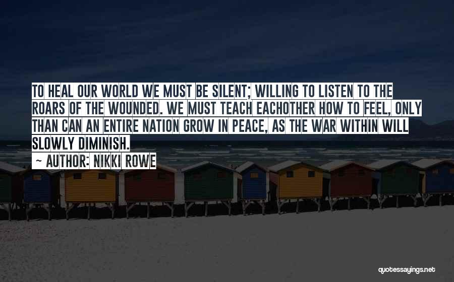 Heal The World Quotes By Nikki Rowe