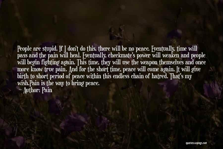 Heal The World Quotes By Pain