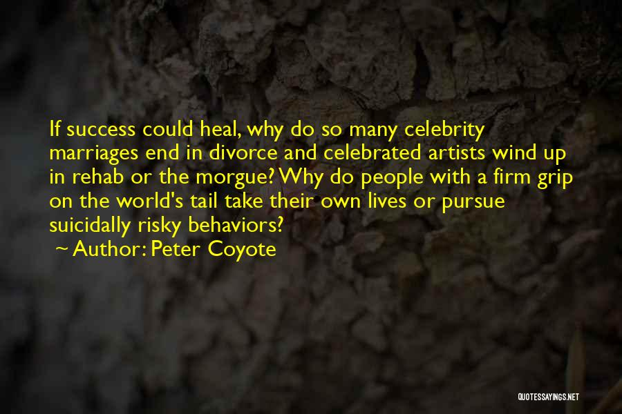Heal The World Quotes By Peter Coyote
