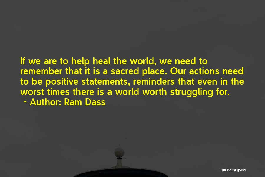 Heal The World Quotes By Ram Dass