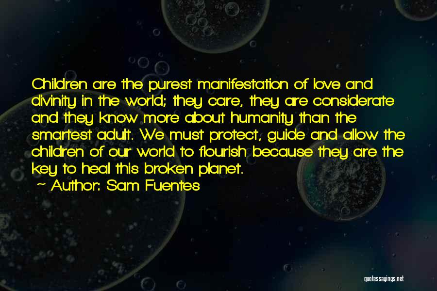 Heal The World Quotes By Sam Fuentes
