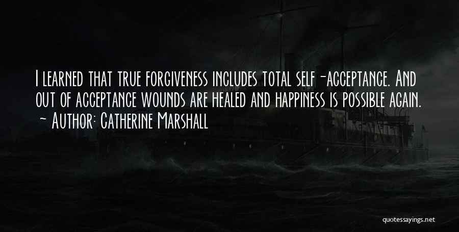 Healed Wounds Quotes By Catherine Marshall