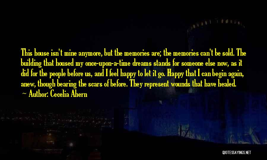 Healed Wounds Quotes By Cecelia Ahern