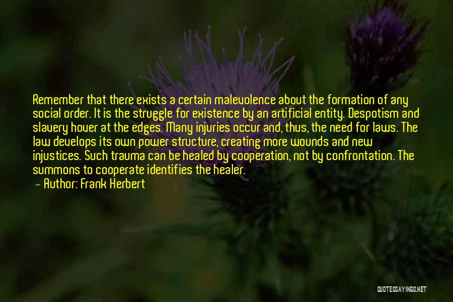 Healed Wounds Quotes By Frank Herbert