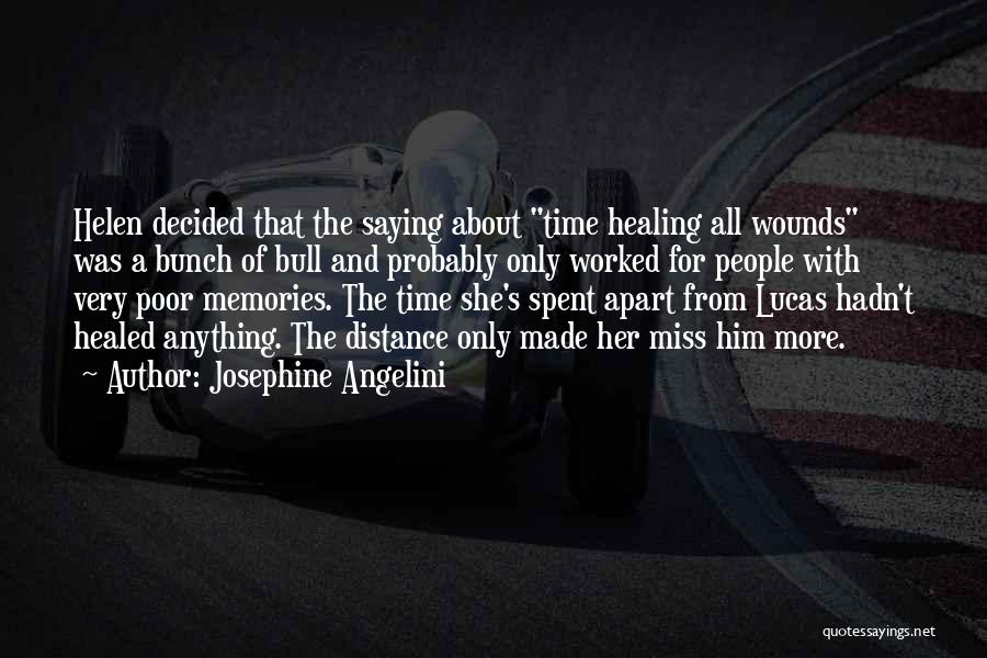 Healed Wounds Quotes By Josephine Angelini