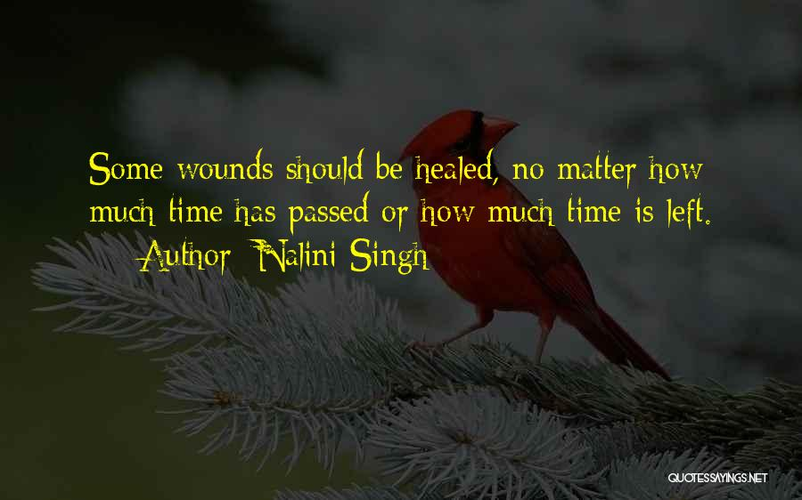 Healed Wounds Quotes By Nalini Singh