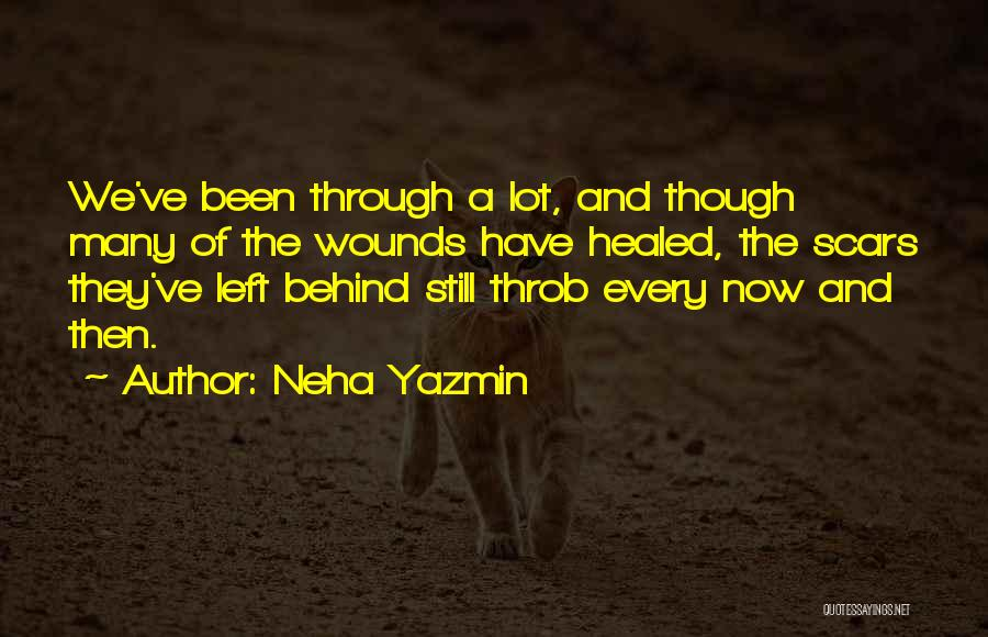 Healed Wounds Quotes By Neha Yazmin