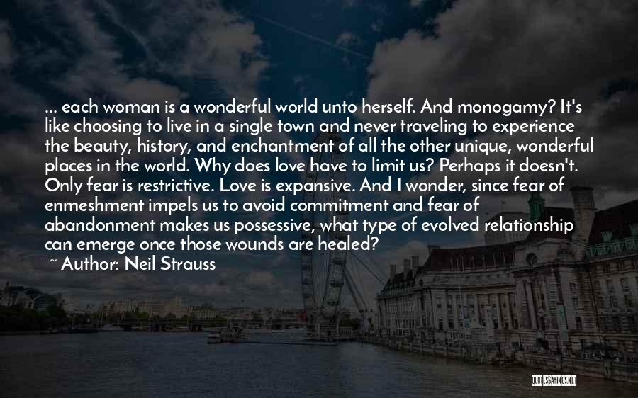 Healed Wounds Quotes By Neil Strauss