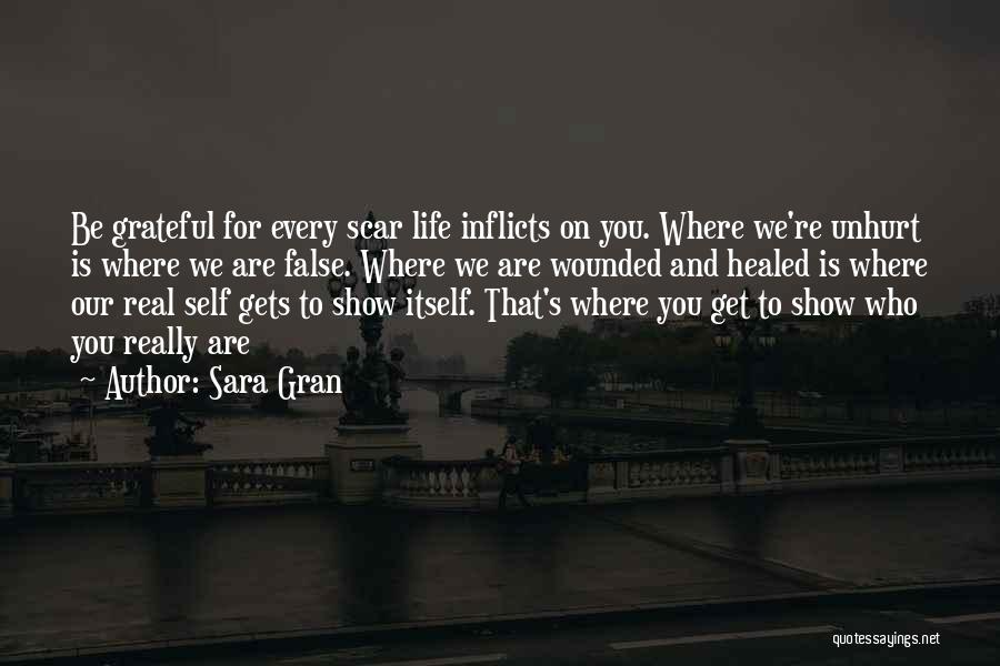Healed Wounds Quotes By Sara Gran