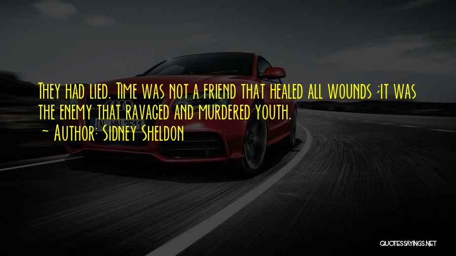 Healed Wounds Quotes By Sidney Sheldon
