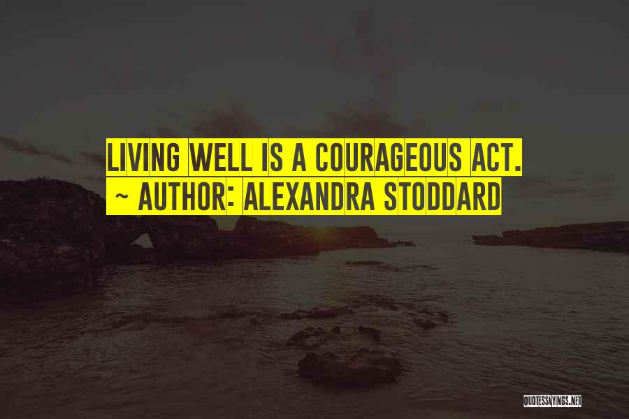 Healing Quotes By Alexandra Stoddard