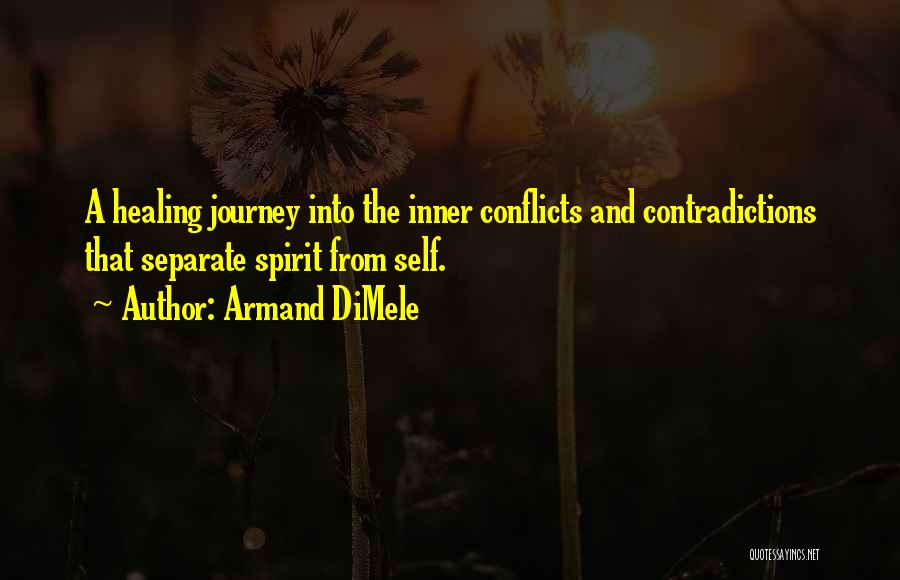 Healing Quotes By Armand DiMele