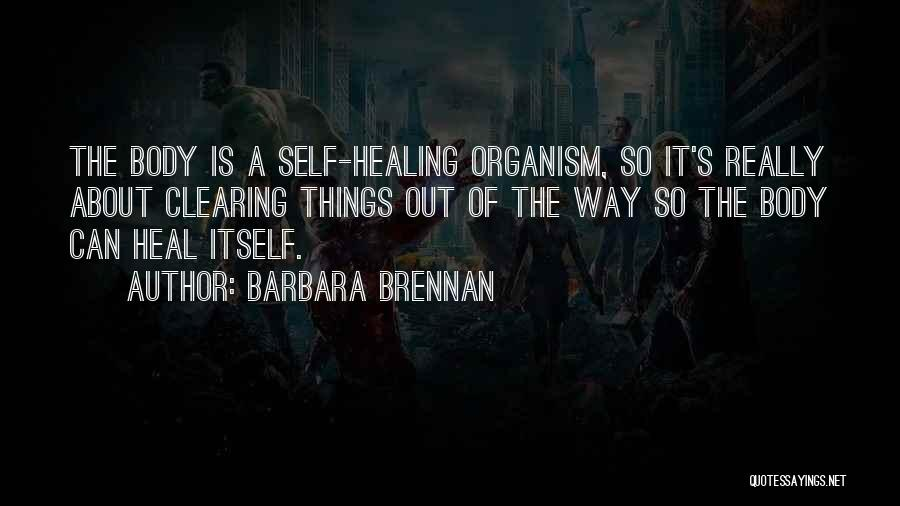 Healing Quotes By Barbara Brennan