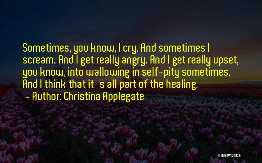 Healing Quotes By Christina Applegate