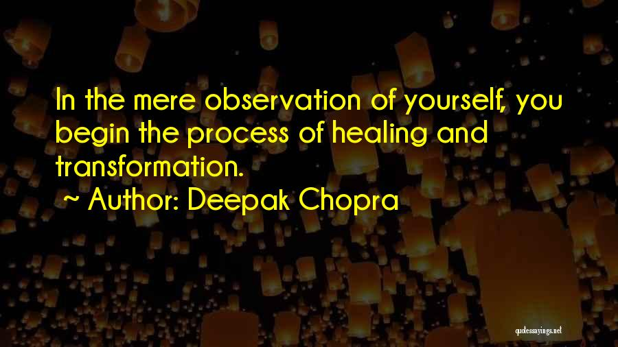 Healing Quotes By Deepak Chopra